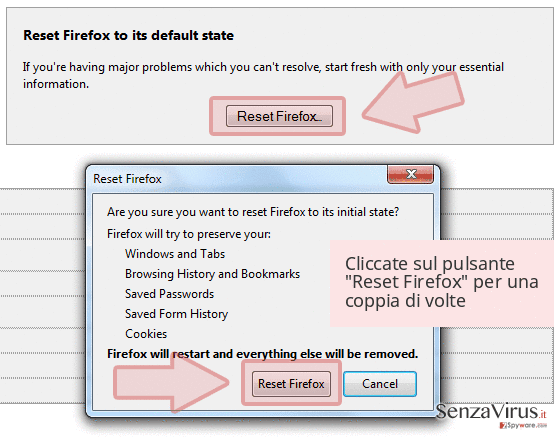Cliccate sul pulsante 'Reset Firefox' per una coppia di volte