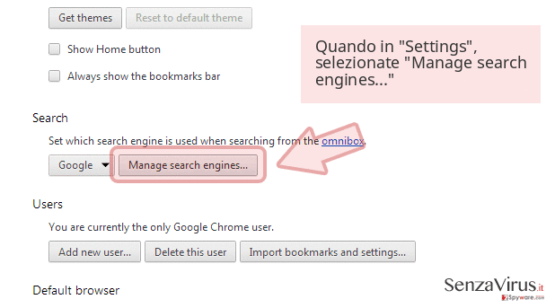 Quando in 'Settings', selezionate 'Manage search engines...'