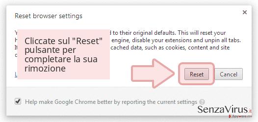 Cliccate sul 'Reset' pulsante per completare la sua rimozione