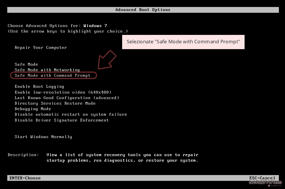 Selezionate 'Safe Mode with Command Prompt'